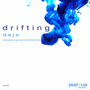 Drifting - Original Mix by Dejo