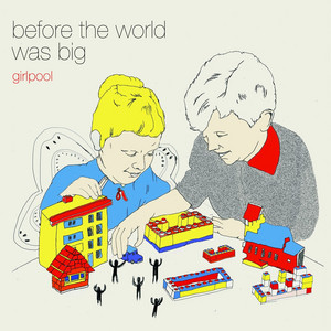 Before The World Was Big - Single