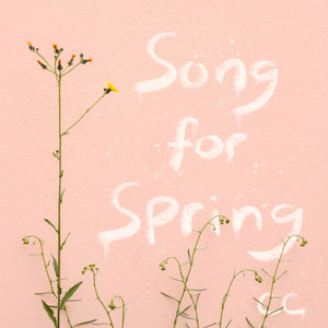 Song for Spring