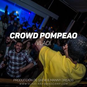 Crowd Pompeao