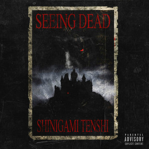 Seeing Dead