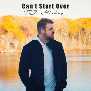 Can't Start Over