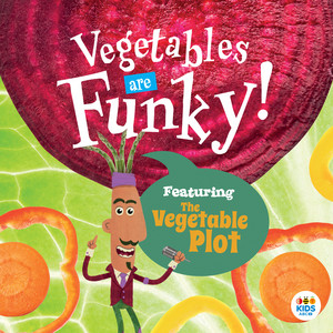 Vegetables Are Funky