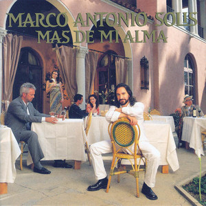 Más De Mi Alma - Marco Antonio Solís