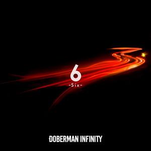 6 -Six- by DOBERMAN INFINITY