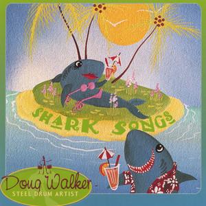 Baby I Love Your Way by Doug Walker, Steel Drum Artist