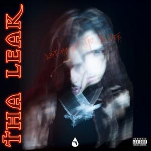 Tha Leak (Part 1)