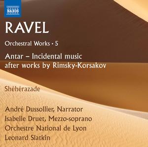 Antar (After N. Rimsky-Korsakov): No. 7. Ravel: Allegretto by Maurice Ravel, Andre Dussollier, Orchestre National De Lyon, Leonard Slatkin