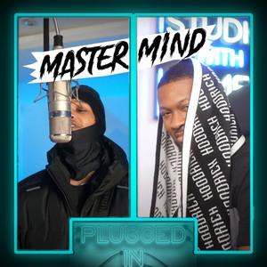 Mastermind x Fumez the Engineer - Plugged In