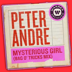 Mysterious Girl (Bag O' Tricks Mix)