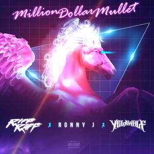 Million Dollar Mullet