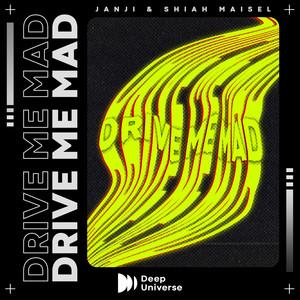 Drive Me Mad