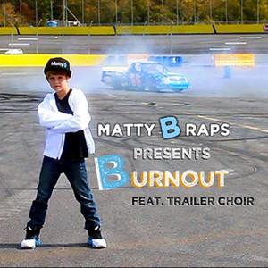 Burnout (feat. Trailer Choir) - Single