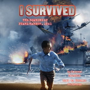 I Survived the Bombing of Pearl Harbor, 1941 - I Survived 4 (Unabridged) Audiobook