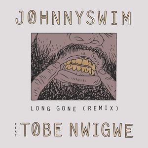 Long Gone (Remix) [feat. Tobe Nwigwe]