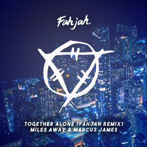 Together Alone (Fahjah Remix)