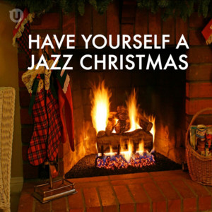 Have Yourself A Jazz Christmas