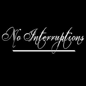 No Interruptions cover art