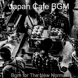 Bgm for The New Normal