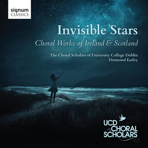 Invisible Stars: Choral Works of Ireland & Scotland - Traditional