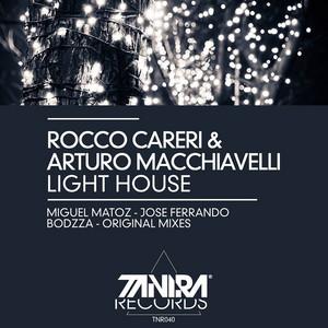 Light House (Jose Ferrando Deep, Down & Dirty Rework) by Rocco Careri, Arturo Macchiavelli