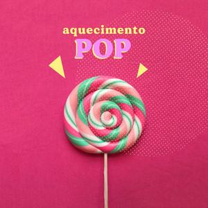 Aquecimento Pop