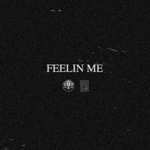 Feelin Me