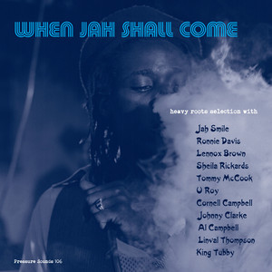 When Jah Shall Come