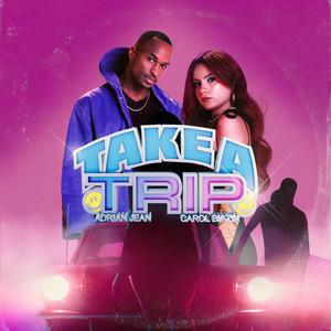 Take a Trip (feat Carol Biazin)