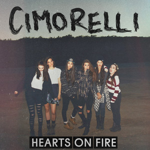 Hearts on Fire - Cimorelli