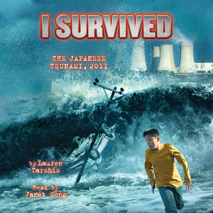 I Survived the Japanese Tsunami, 2011 - I Survived 8 (Unabridged) Audiobook