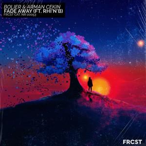 Fade Away (feat. Rhi'N'B)