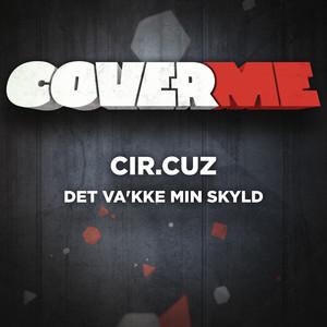 Cover Me - Det va'kke min skyld