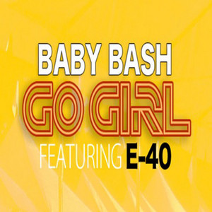 Go Girl (Explicit)