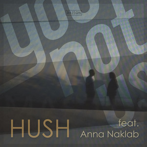 Hush (Bebetta Remix)
