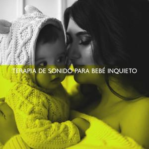 Terapia de Sonido para Bebé Inquieto