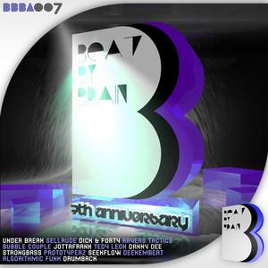 Beat By Brain: 7th Anniversary