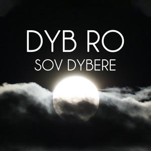 Sov Dybere - del 4 (Meditation) by Dyb Ro