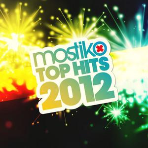 Mostiko Top Hits 2012