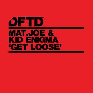 Kid Enigma & Mat.Joe – Get Loose (Studio Acapella)