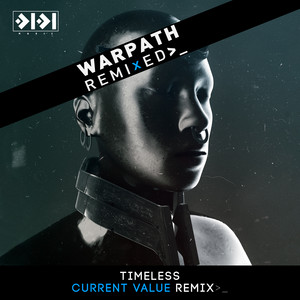 Warpath Remixed Pt.2 ( Current Value Remix)