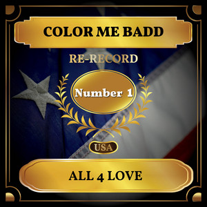 All 4 Love (Billboard Hot 100 - No 1)