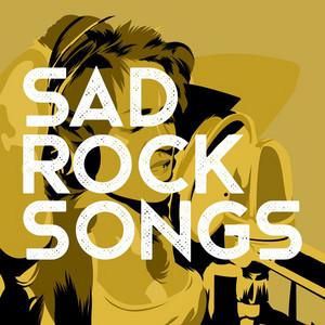 Sad Rock Songs