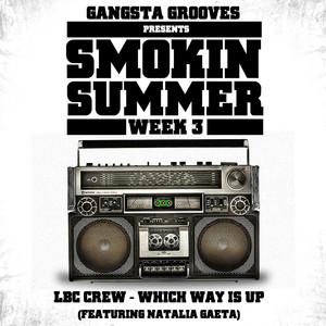 Gangsta Grooves presents: Smokin Summer Week 3