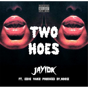 Two Hoes (Remastered) [feat. Eddie Vanz]