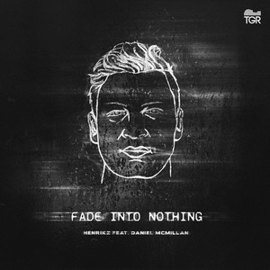 Fade into Nothing