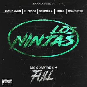Sinfonico Presenta: Me Compre Un Full (Los Ninjas Remix)