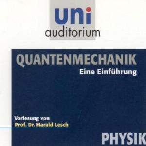 Quantenmechanik (Eine Enführung)