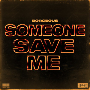 Someone Save Me