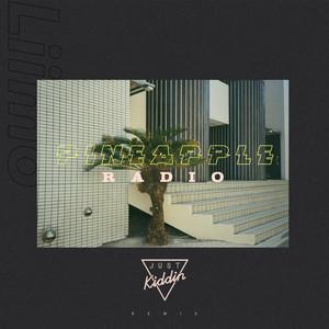 Pineapple Radio (Just Kiddin Remix)